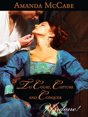 cover image of To Court, Capture and Conquer