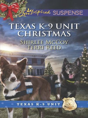 cover image of Texas K-9 Unit Christmas: Holiday Hero\Rescuing Christmas