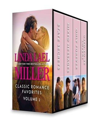 cover image of Linda Lael Miller Classic Romance Favorites Volume 2