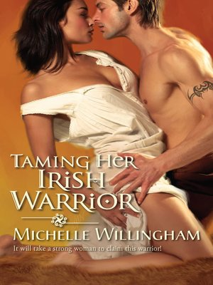 cover image of Taming Her Irish Warrior