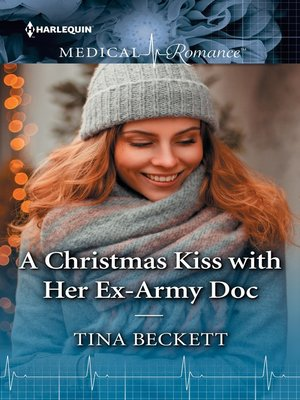 cover image of A Christmas Kiss with Her Ex-Army Doc