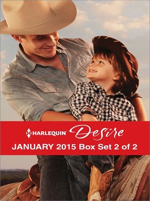 cover image of Harlequin Desire January 2015 - Box Set 2 of 2: The Cowboy's Way\One Hot Desert Night\Carrying the Lost Heir's Child