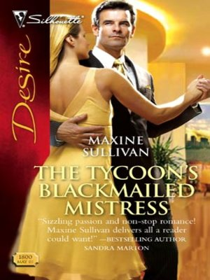 cover image of The Tycoon's Blackmailed Mistress