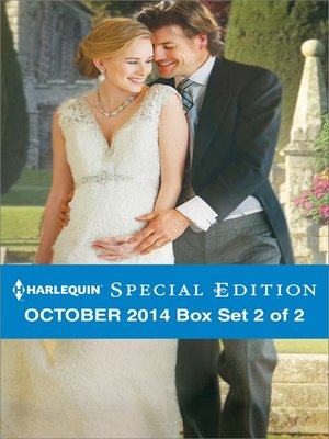 cover image of Harlequin Special Edition October 2014 - Box Set 2 of 2: The Last-Chance Maverick\The Earl's Pregnant Bride\One Night with the Best Man