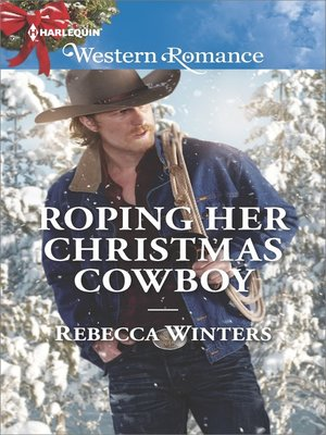 cover image of Roping Her Christmas Cowboy