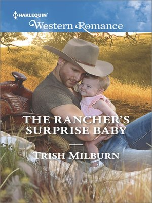 cover image of The Rancher's Surprise Baby