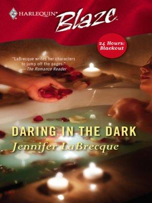cover image of Daring in the Dark