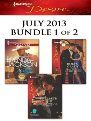 cover image of Harlequin Desire July 2013 - Bundle 1 of 2: Zane\The Santana Heir\Temptation on His Terms