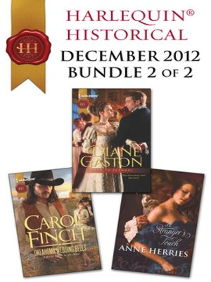 cover image of Harlequin Historical December 2012 - Bundle 2 of 2: Oklahoma Wedding Bells\Born to Scandal\A Stranger's Touch