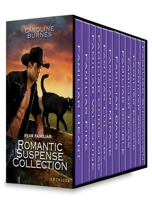 cover image of Fear Familiar--Romantic Suspense Collection