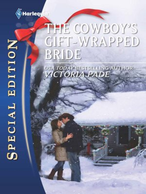 cover image of The Cowboy's Gift-Wrapped Bride