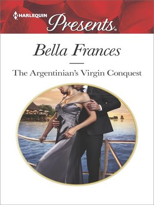 cover image of The Argentinian's Virgin Conquest--An Emotional and Sensual Romance