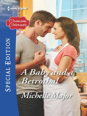 cover image of A Baby and a Betrothal