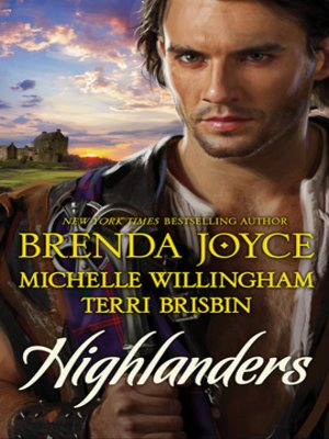 cover image of Highlanders: The Warrior and the Rose\The Forbidden Highlander\Rescued by the Highland Warrior