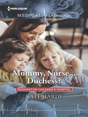 cover image of Mommy, Nurse...Duchess?