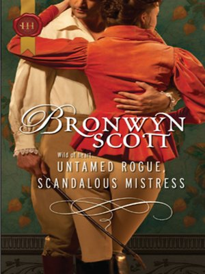 cover image of Untamed Rogue, Scandalous Mistress