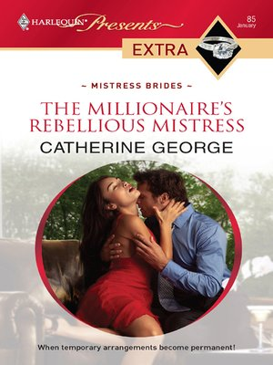 cover image of The Millionaire's Rebellious Mistress