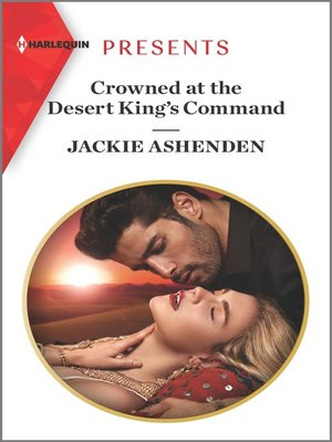 cover image of Crowned at the Desert King's Command