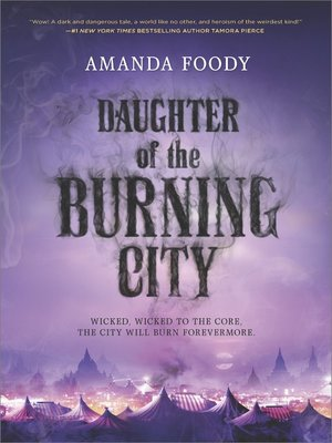 cover image of Daughter of the Burning City