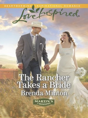 cover image of The Rancher Takes a Bride