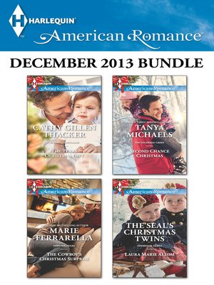 cover image of Harlequin American Romance December 2013 Bundle: The Texas Christmas Gift\The Cowboy's Christmas Surprise\Second Chance Christmas\The SEAL's Christmas Twins