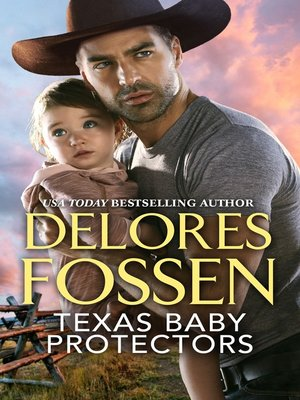 cover image of Texas Baby Protectors: Daddy Devasting ; The Mommy Mystery