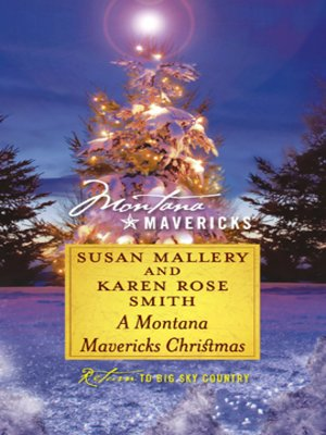 cover image of A Montana Mavericks Christmas: Married in Whitehorn\Born in Whitehorn