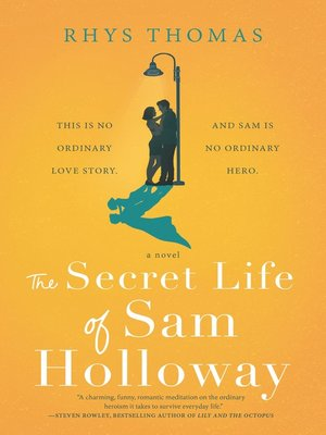 cover image of The Secret Life of Sam Holloway