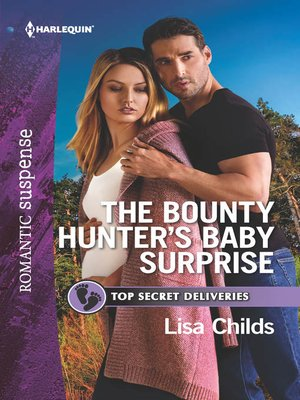 cover image of The Bounty Hunter's Baby Surprise