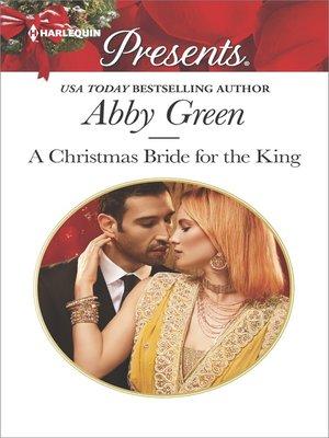 cover image of A Christmas Bride for the King--A Royal Christmas Romance