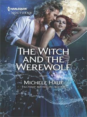 cover image of The Witch and the Werewolf