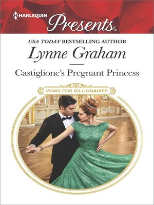 cover image of Castiglione's Pregnant Princess--A Contemporary Royal Romance