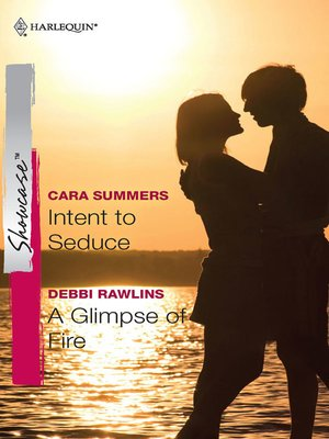 cover image of Intent to Seduce & A Glimpse of Fire
