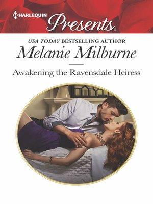 cover image of Awakening the Ravensdale Heiress