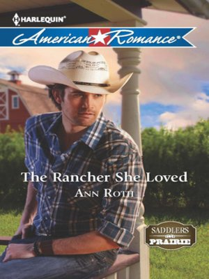 cover image of The Rancher She Loved