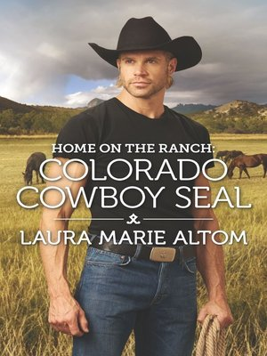 cover image of Home on the Ranch: Colorado Cowboy SEAL