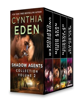 cover image of Shadow Agents Collection, Volume 2: Undercover Captor ; The Girl Next Door ; Evidence of Passion ; Way of the Shadows
