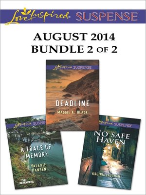 cover image of Love Inspired Suspense August 2014 - Bundle 2 of 2: A Trace of Memory\Deadline\No Safe Haven