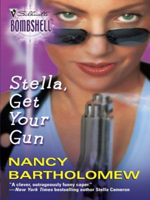 cover image of Stella, Get Your Gun