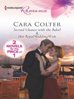 cover image of Second Chance with the Rebel: Her Royal Wedding Wish