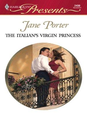 cover image of The Italian's Virgin Princess
