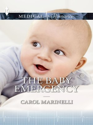 cover image of THE BABY EMERGENCY