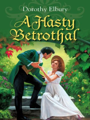 cover image of A Hasty Betrothal