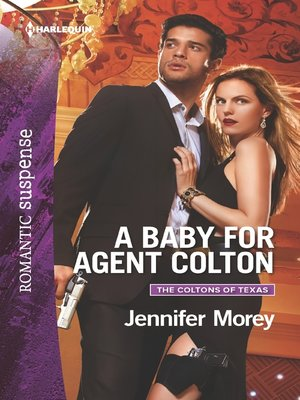 cover image of A Baby for Agent Colton--A Protector Hero Romance