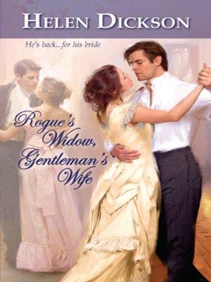 cover image of Rogue's Widow, Gentleman's Wife