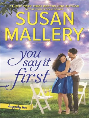 cover image of You Say It First--A Small-Town Wedding Romance