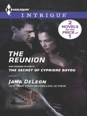 cover image of The Reunion: The Secret of Cypriere Bayou