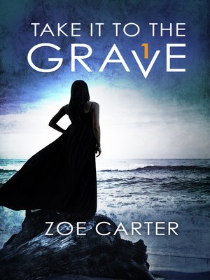 cover image of Take It to the Grave, Part 1 of 6