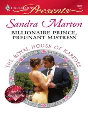 cover image of Billionaire Prince, Pregnant Mistress