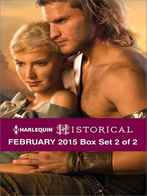 cover image of Harlequin Historical February 2015 - Box Set 2 of 2: Breaking the Rake's Rules\Taming His Viking Woman\The Knight's Broken Promise